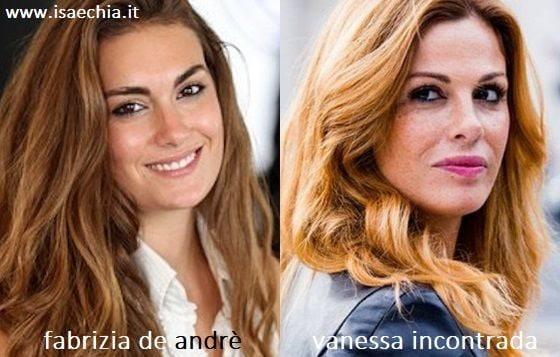 Somiglianza tra Fabrizia De Andrè e Vanessa Incontrada