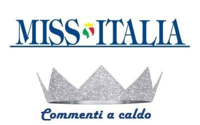 Miss Italia commenti a caldo
