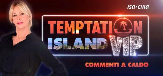 'Temptation Island Vip 2' commenti a caldo