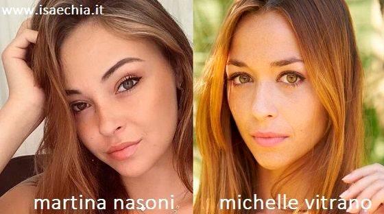 Somiglianza tra Martina Nasoni e Michelle Vitrano