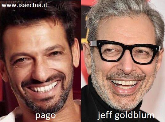 Somiglianza tra Pago e Jeff Goldblum