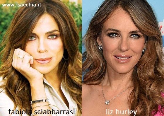 Somiglianza tra Fabiola Sciabbarrasi e Liz Hurley
