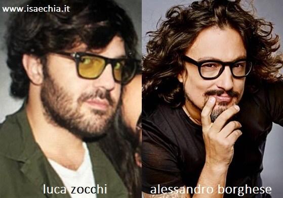 Somiglianza tra Luca Zocchi e Alessandro Borghese