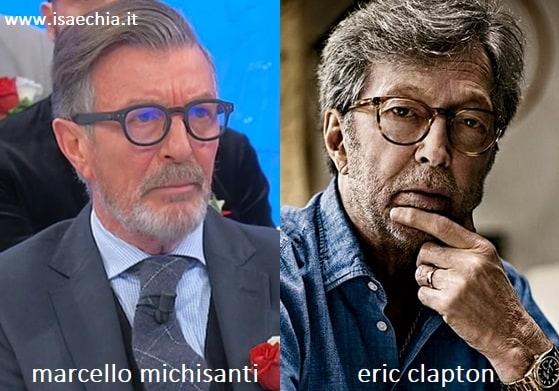Somiglianza tra Marcello Michisanti e Eric Clapton