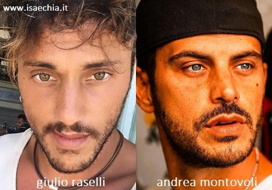 Somiglianza tra Giulio Raselli e Andrea Montovoli