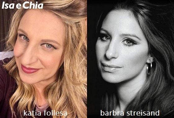Somiglianza tra Katia Follesa e Barbra Streisand