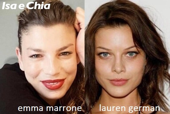 Somiglianza tra Emma Marrone e Lauren German