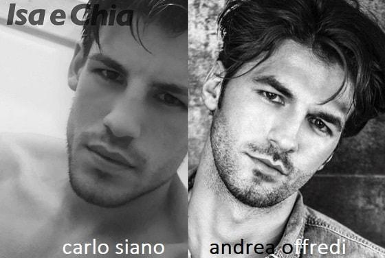 Somiglianza tra Carlo Siano e Andrea Offredi