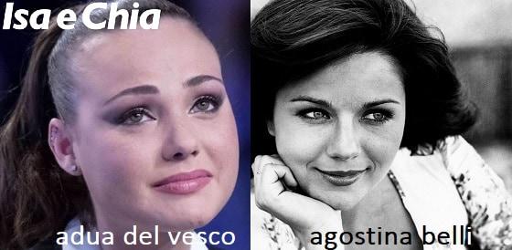 Somiglianza tra Adua Del Vesco e Agostina Belli