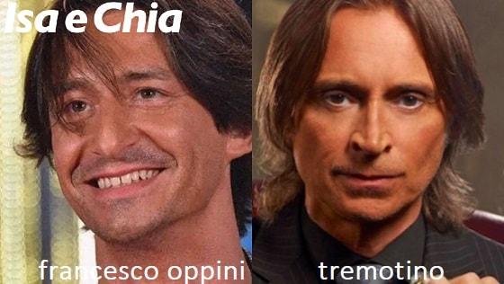 Somiglianza tra Francesco Oppini e Tremotino