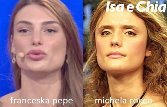 Somiglianza tra Franceska Pepe e Michela Rocco