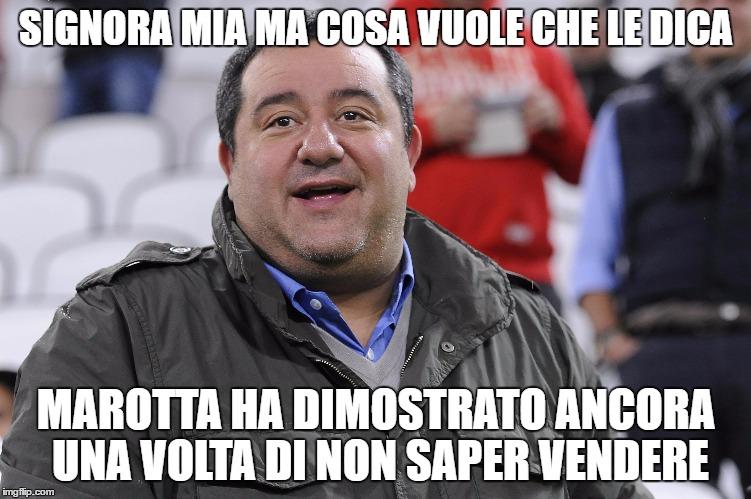 Raiola- Marotta_non_sa_vendere