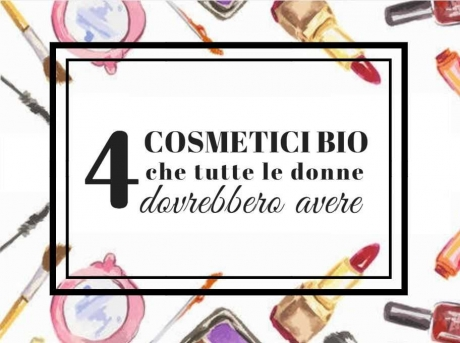 4 cosmetici bio - makeupdelight