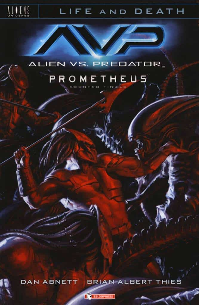 Aliens vs Predator Prometheus - Scontro finale: Llife and Death