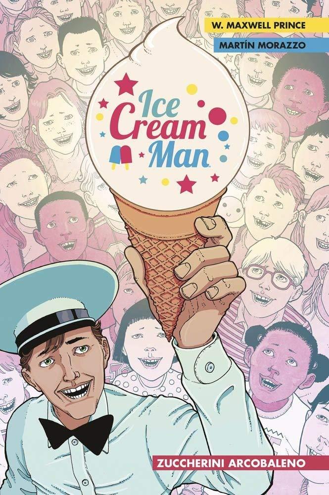 Ice Cream Man 1 - Zuccherini Arcobaleno | Recensione