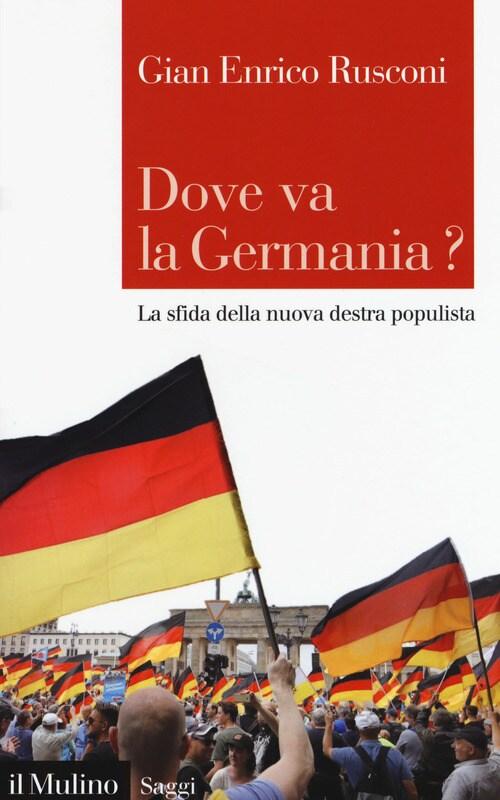 Dove va la Germania Rusconi