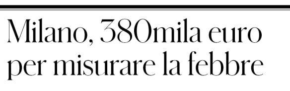 A Milano misurare la febbre costerà 380mila euro
