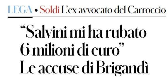 «Salvini mi ha rubato sei milioni di euro»