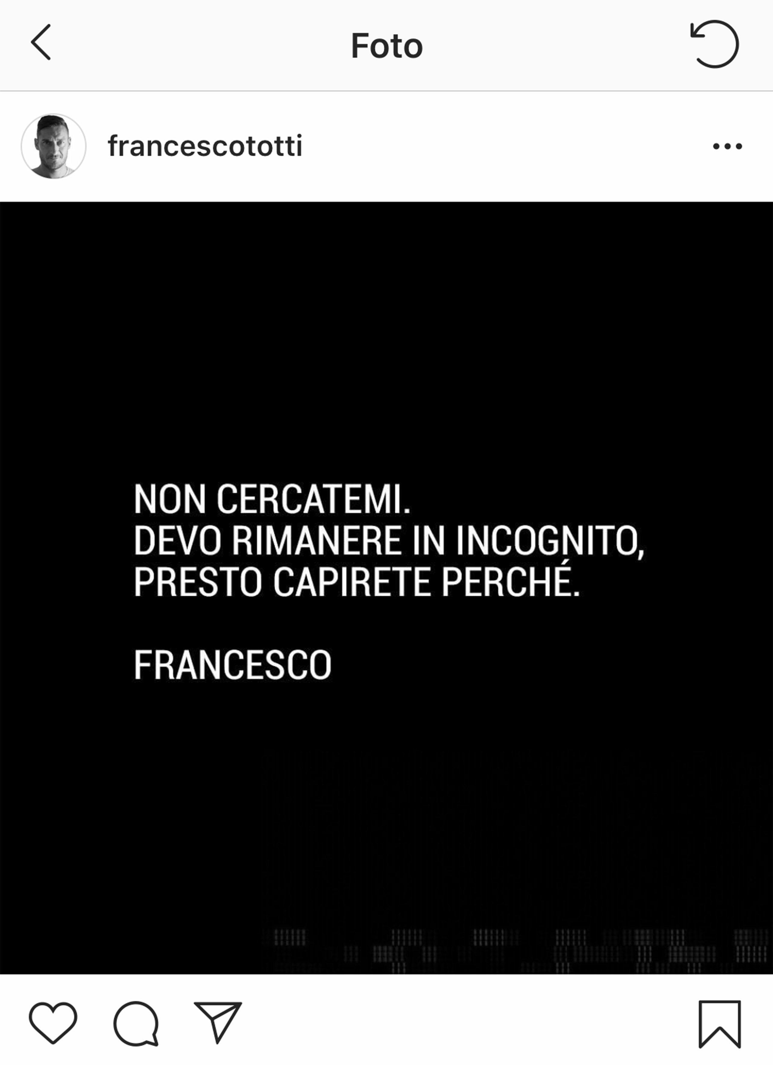 Il post Instagram pubblicato da Francesco Totti