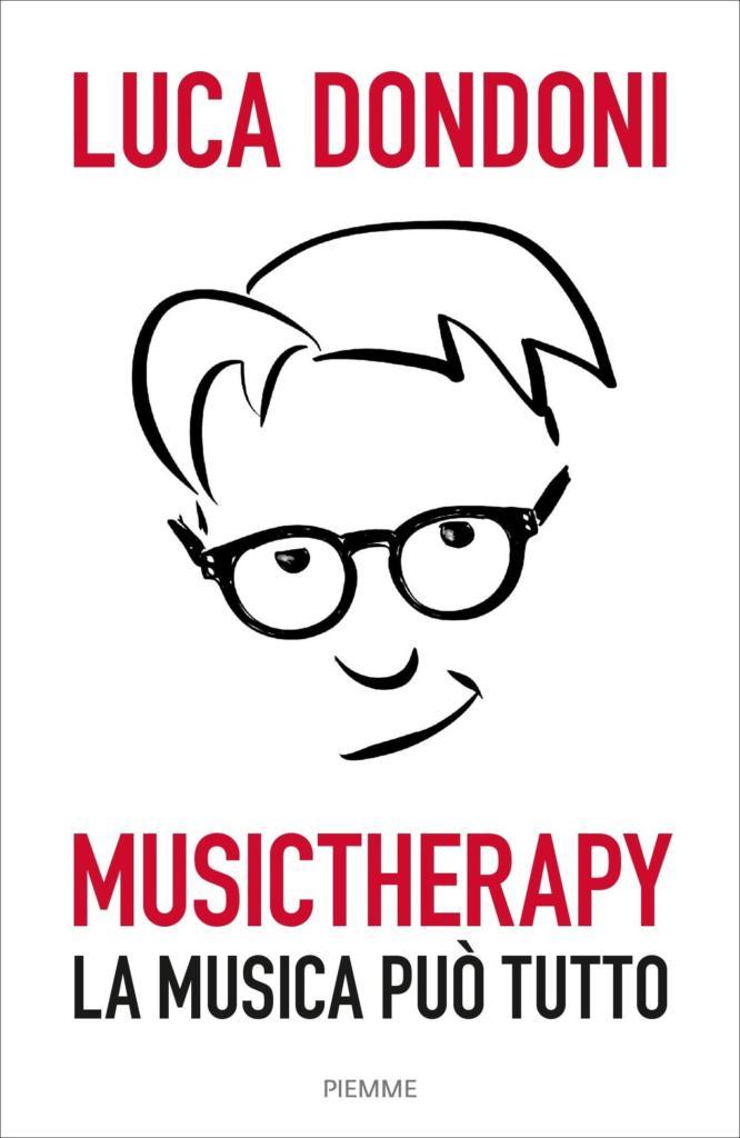 Luca Dondoni - Musictherapy La Musica Può Tutto | COPERTINA