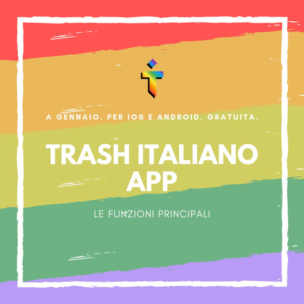trash italiano app funzioni