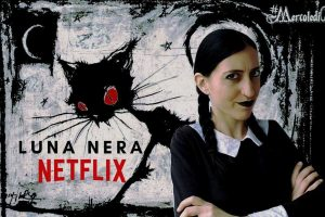 LUNA NERA Netflix sulle Streghe Italiane | #MercoledìCinema
