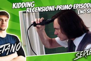 Kidding Recensione Prima Puntata
