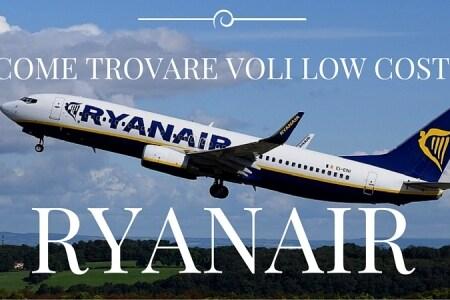 come trovare voli low cost