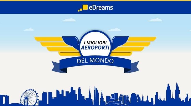 classifica 2016 edreams migliori aeroporti del mondo