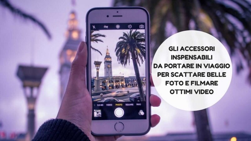 smartphone accessori indispensabili foto video