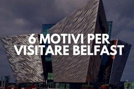 belfast capitale irlanda del nord visitare