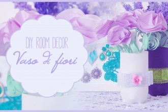 Diy Room Decor: Vaso di fiori