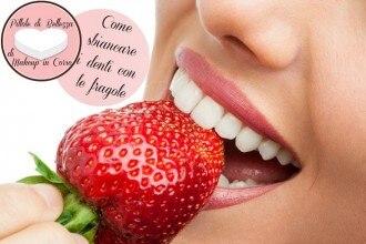 Come sbiancare i denti con le fragole