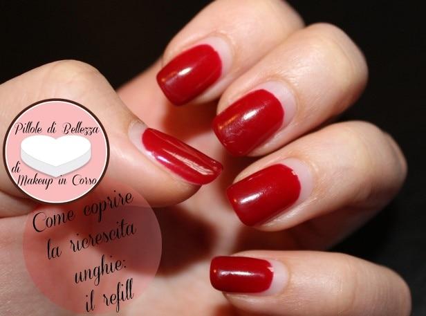 Come coprire la ricrescita unghie: il refill