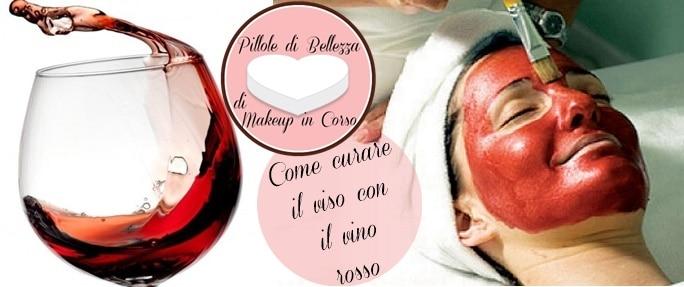 Come curare il viso con il vino rosso