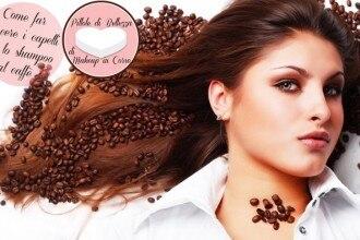 Come far crescere i capelli con lo shampoo al caffè
