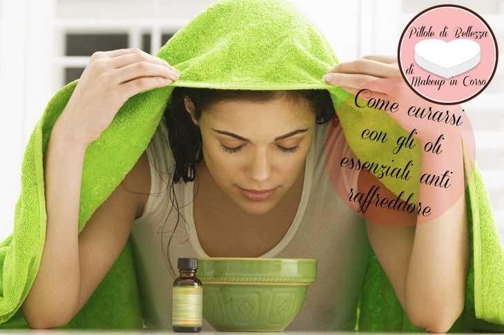 Come curarsi con gli oli essenziali anti raffreddore