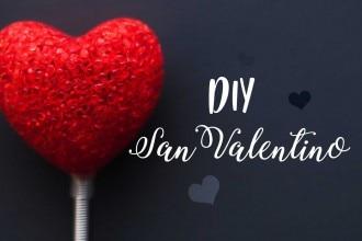 Biglietto romantico per San Valentino fai da te
