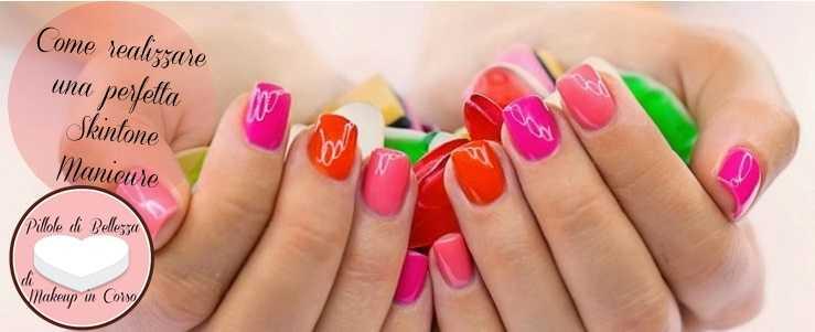 Come realizzare una perfetta Skintone Manicure