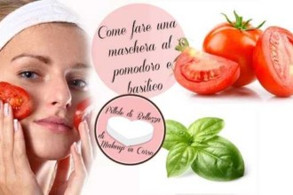 Come fare una maschera al pomodoro e basilico