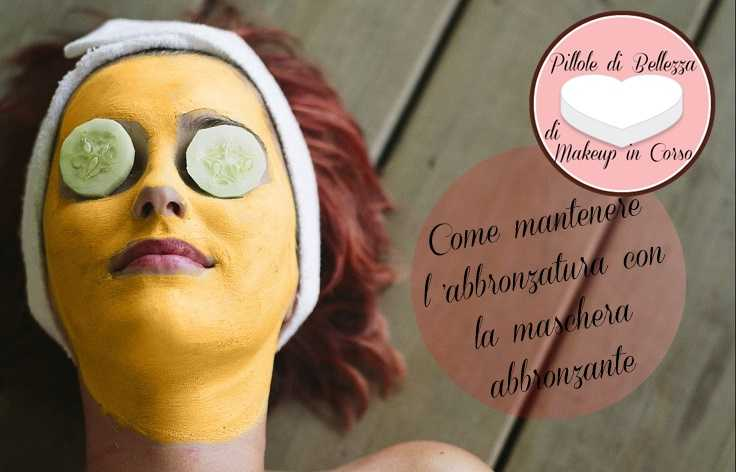 Come mantenere l'abbronzatura con la maschera abbronzante
